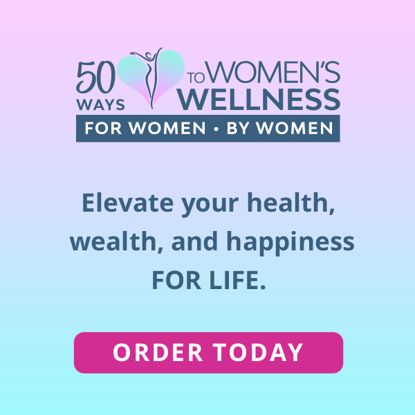 50 Ways To Womens Wellness