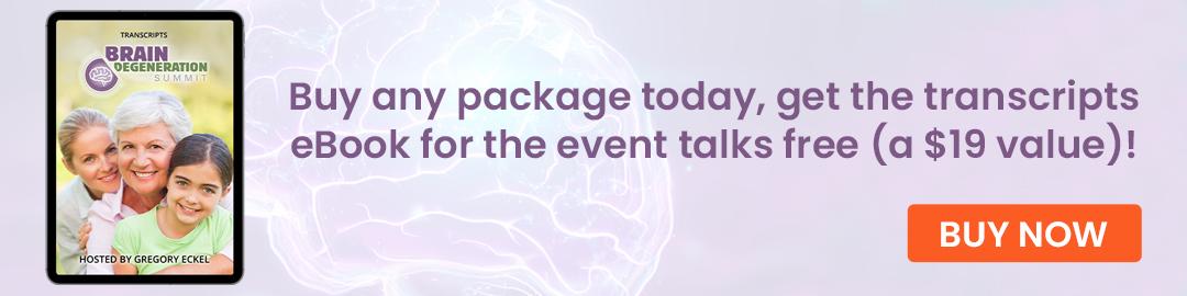 Order Brain Degeneration Summit Today!